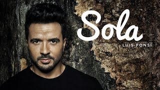 Luis fonsi sola English version Lyrical baby pumpkin