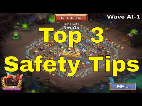 Castle Clash Top 3 Safety Tips