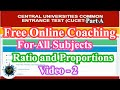 CUCET Free Online Coaching Video. Ratio and Proportions  Basics and Shortcuts in  English