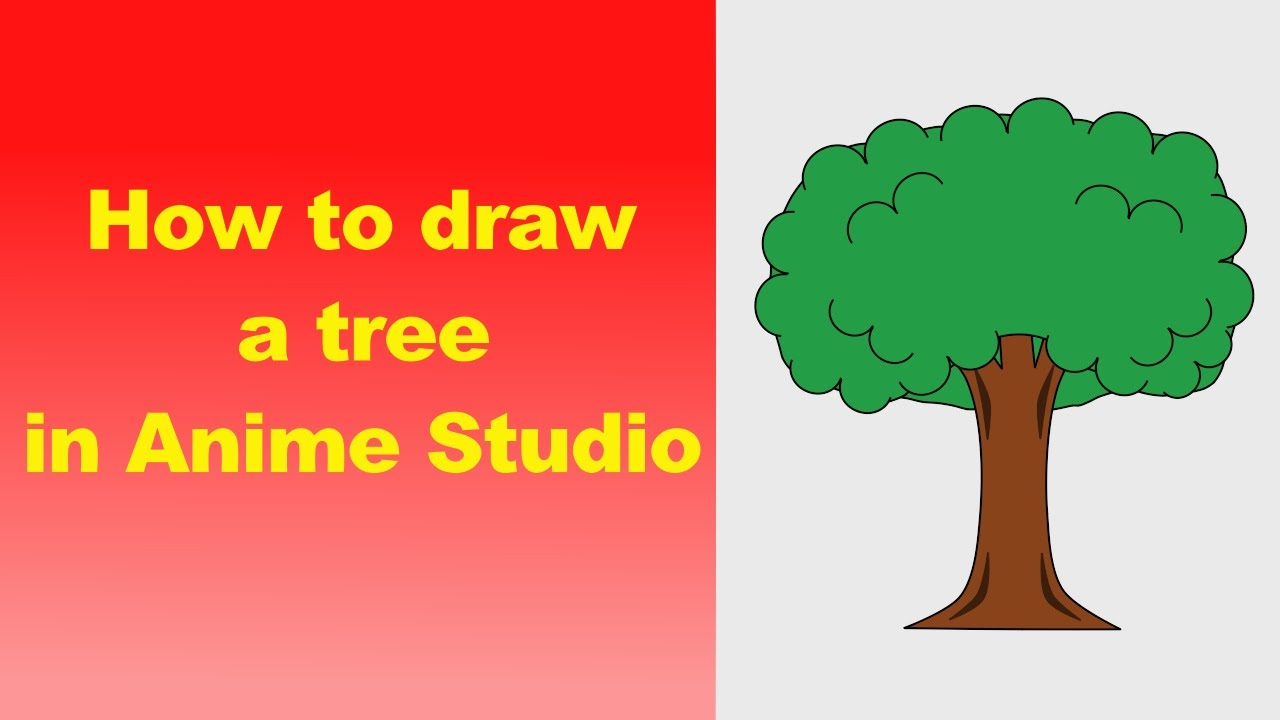 How To Draw A Tree In Anime Studio  Toons Foryou