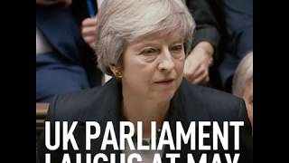 Parliament Laugh: May didn't expect this reaction when giving her Brexit statement