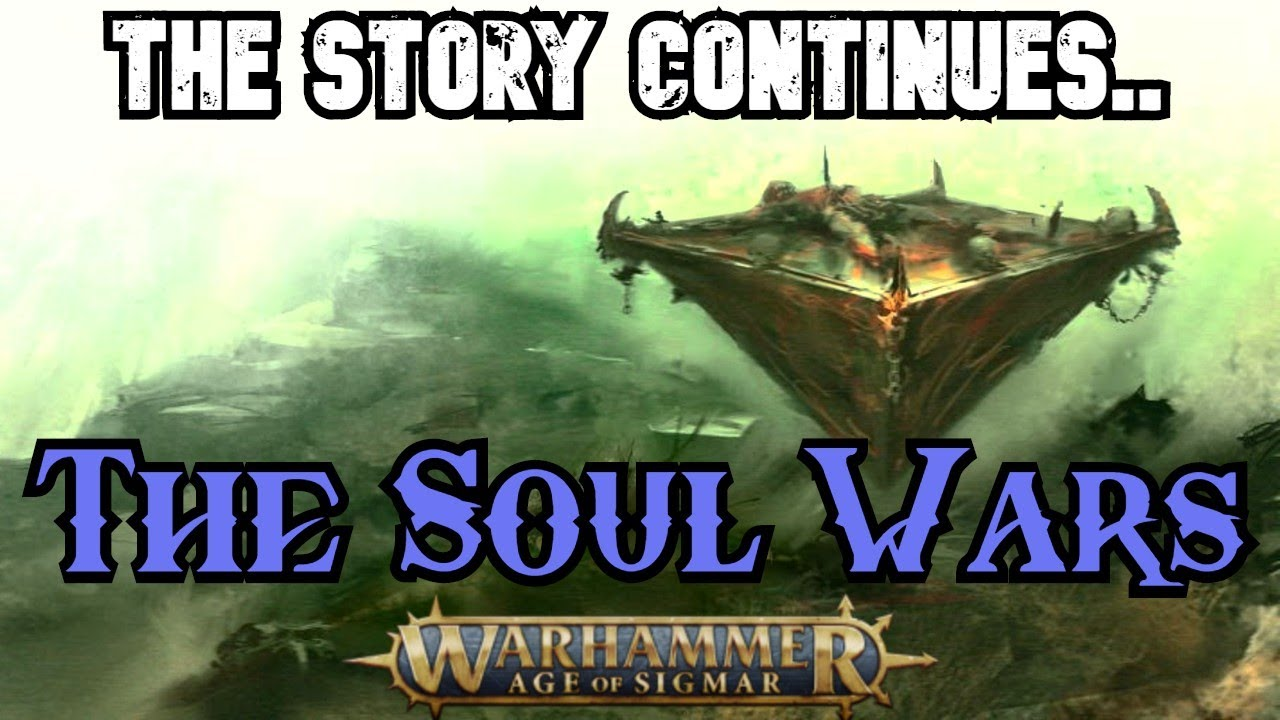 The Soul Wars: Age of Sigmar Lore