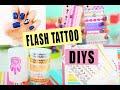 3 DIYs with Flash Tattoos!