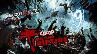 Поиграем Dead Island:Riptide #9 - Близнецы
