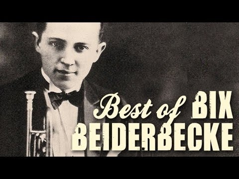 Bix Beiderbecke  The Best Of Bix Beiderbecke, over 90 minutes of Swing & legendary Jazz recordings