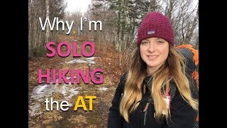 Why I'm solo hiĸing the Appalachian Trail