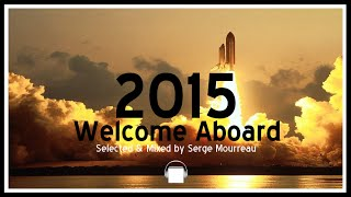 DEEP SOULFUL AFRO 2015 WELCOME ABOARD HOUSE DJ SET