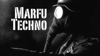 Marfu Techno & Minimal Dj Set 21 November 2015