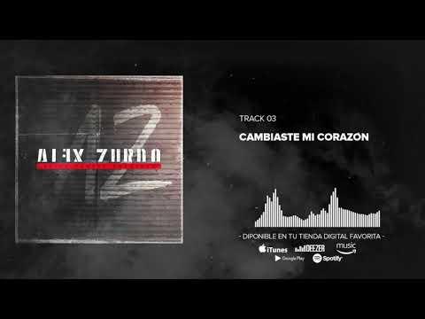 Alex Zurdo - Cambiaste Mi Corazón (Audio Oficial)