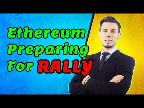 Ethereum Preparing for RALLY ?! Price Analysis News