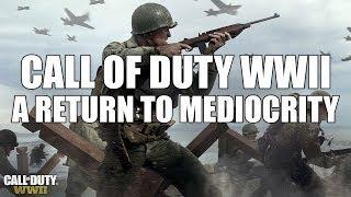 Video Call of Duty WW2 - A Return to Mediocrity download MP3, 3GP, MP4, WEBM, AVI, FLV November 2018