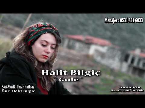 HALİT BİLGİÇ ''GULE''  2017 YENİ KLİP HD (Official Video)