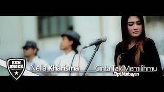 Video Nella Kharisma - Cinta Tak Memilihmu Cip.Nurbayan download MP3, 3GP, MP4, WEBM, AVI, FLV Maret 2018