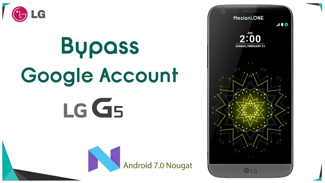 Bypass Google Account Lg G5 Remove Frp Android 7 Nougat