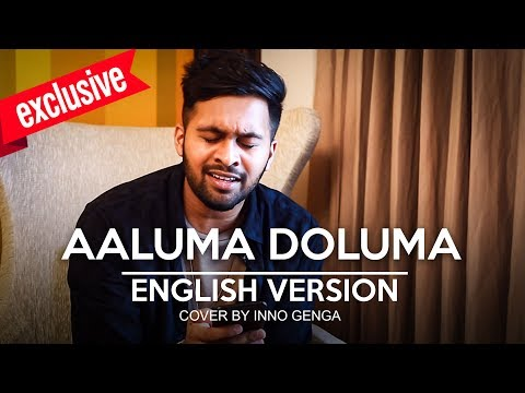 Exclusive: Aaluma Doluma English Version | Inno Genga Cover | MY 119