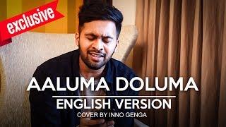 Exclusive: Aaluma Doluma English Version   Inno Genga Cover   MY 119