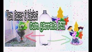 Como Reciclar Garrafa Pet com 2 Ideias Mega Fácil