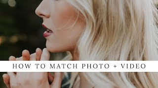 How to Match Photo and Video + Free Lut
