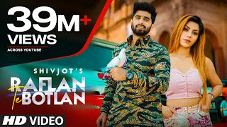 New Punjabi Songs 2021| Raflan Te Botlan: Shivjot Ft. Meenakshi| The Boss| Latest Punjabi Songs 2021