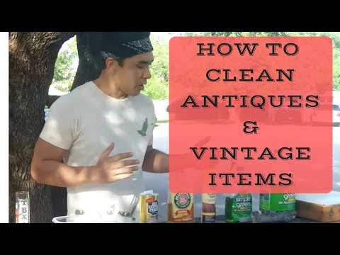 How to Clean Antiques and Vintage Things. Refinishing Vintage Items