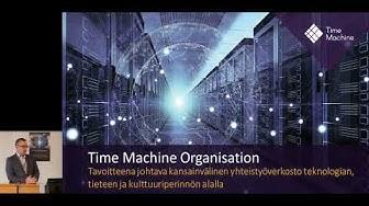 Time Machine info Kansallisarkistossa 4.10.2019