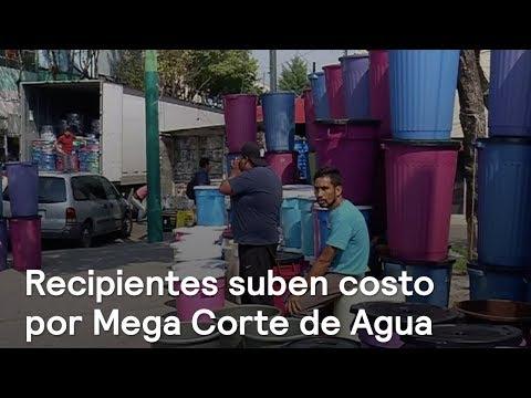 Suben costo de recipientes por Mega Corte de Agua - Noticias con Karla Iberia