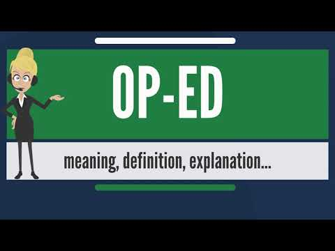 What is OP-ED? What does OP-ED mean? OP-ED meaning, definition & explanation