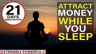 Manifest Money FAST Meditation | Listen For 21 Days While You Sleep [EXTREMELY POWERFUL!!]