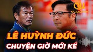 Lê Huỳnh Đức - Phan Thanh Hùng: Những trăn trở giờ mới kể về bóng đá Đà Nẵng | BLV Quang Huy