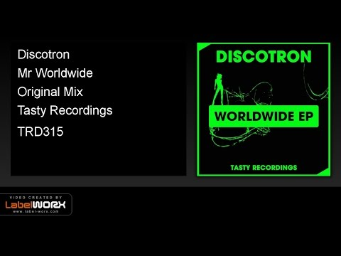 Discotron - Mr Worldwide (Original Mix)