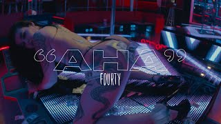 FOURTY - AHA (prod. by Chekaa)