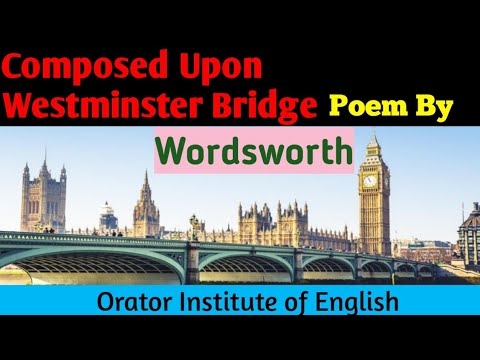 Composed Upon Westminster Bridge By William Wordsworth Full Explanation In Hindi