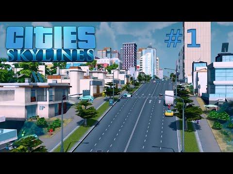 Cities Skyline - Erste Schritte - Einsteiger - #1 - Tutorial / German / HD