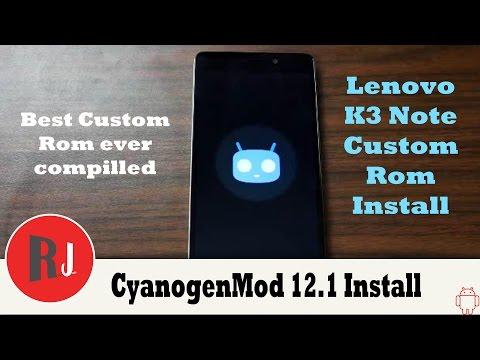 How to install CM12 1 custom rom on the Lenovo K3 Note K50 T5