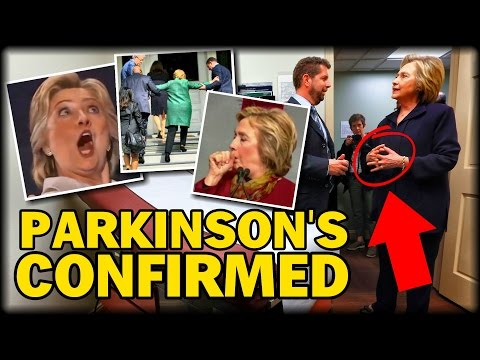 EXCLUSIVE REPORT: HILLARY CLINTON HAS PARKINSON'S DISEASE, DOCTOR CONFIRMS