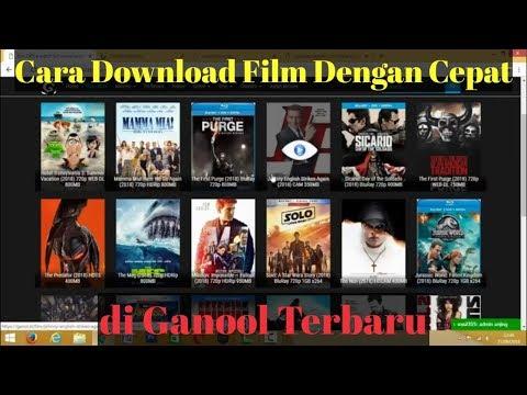 Tutorial Cara Download Film di Ganool Dengan Cepat Terbaru 2018