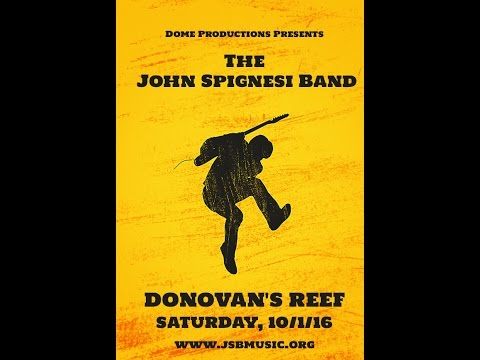 John Spignesi Band - 10/1/16 - Donovan's Reef - Branford, CT (AUDIO Only)