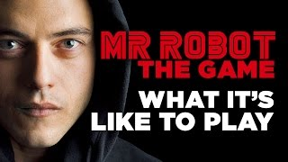 What It's Like To Play The Mr Robot Game