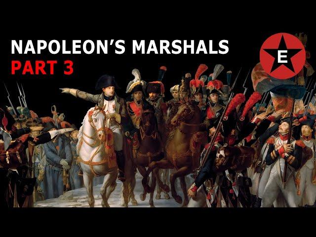 Napoleon's Marshals Part 3