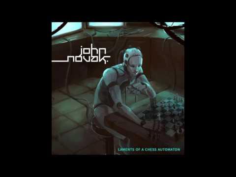 John Novak  Laments of a Chess Automaton Full Album
