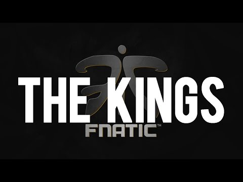 Fnatic - The Kings are Back