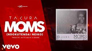 Takura - Moms (Lyric Video)