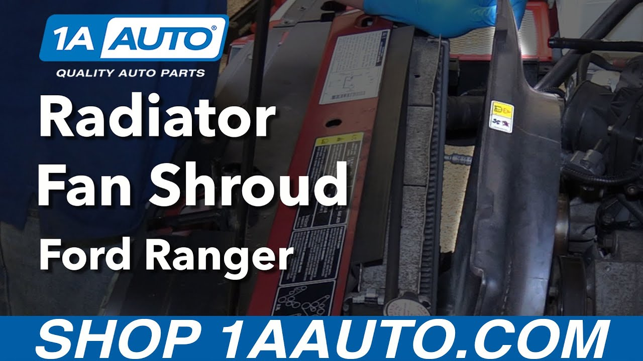 hight resolution of how to replace radiator fan shroud 98 12 ford ranger