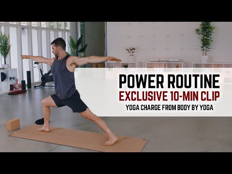 Power Routine (Exclusive 10-Min Clip)   Yoga Charge from Body by Yoga