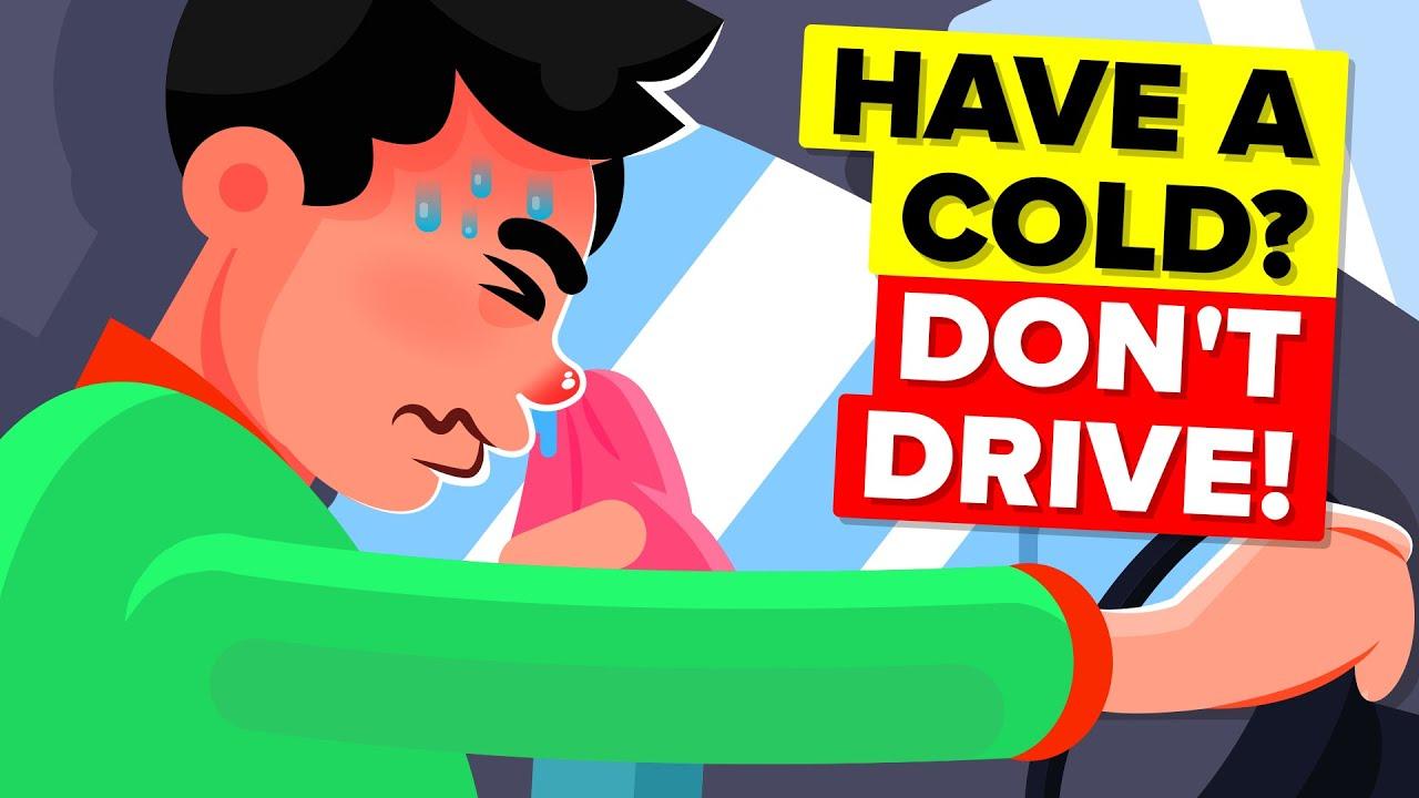 Зошто никогаш не треба да возите кога сте настинати?