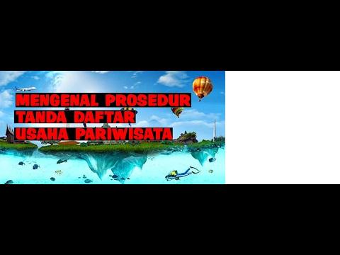 0822-1000-9872 Mengenal Prosedur Tanda Daftar Usaha Pariwisata