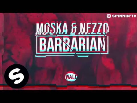 Moska & Nezzo - Barbarian (Original Mix)