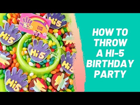 How to Throw a Hi 5 Birthday Party