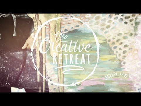 Creative Retreat 2017- Free online event plus ongoing workshop