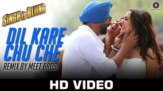 Dil Kare Chu Che - Remix by Meet Bros. ft Paps - Singh Is Bliing | Akshay Kumar & Amy Jackson